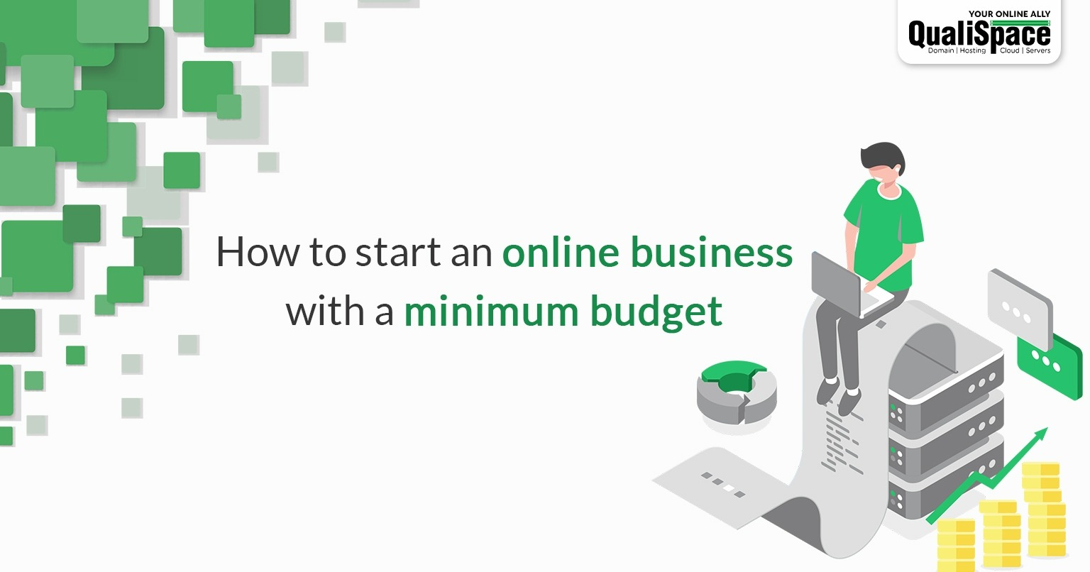 How to start an online business with a minimum budget