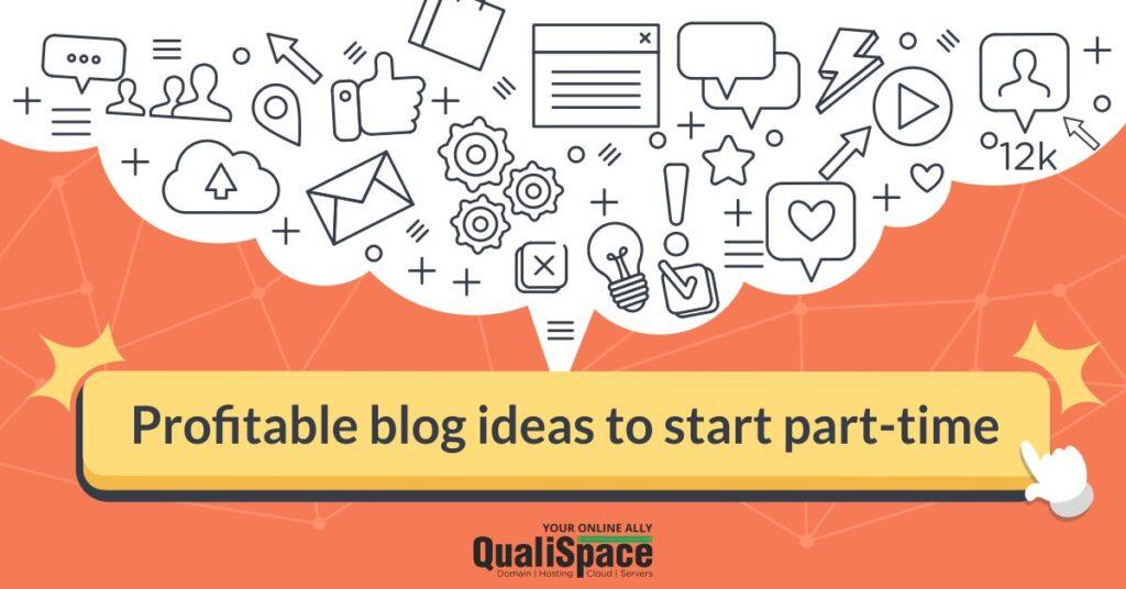 Profitable blog ideas to start part-time rectangular banner
